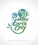 Happy Earth Day. Vector lettering template. Earth day, 22 April. Painted Earth globe on a green stalk and handwritten inscription. - 196236896