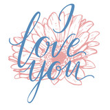 I Love You hand drawn lettering with gerbera flower. Vector illustration.