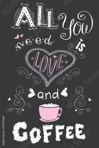 wszystko-czego-potrzebujesz-to-milosc-i-kawa-smieszne-recznie-rysowane-napis-na-ciemnym-tle