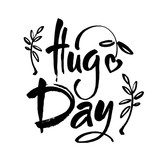 january 21 - national hug day hand lettering inscription text to winter holiday design, calligraphy vector illustration