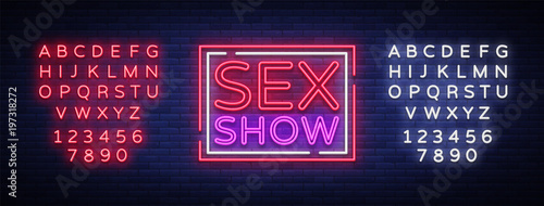 Sex show neon sign. Bright night banner in neon style, neon billboards for advertising sex shows, sex shop, intimate services, adult shows. Vector illustration. Editing text neon sign