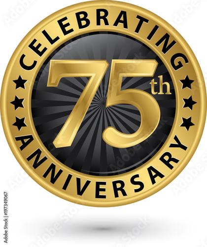 Celebrating 75th anniversary gold label, vector illustration