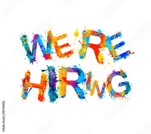 We are hiring. Splash paint letters