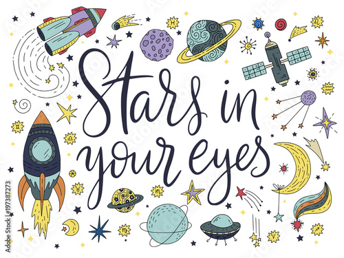 Handdrawn lettering quote with galaxy illustrations. - 197387273