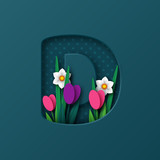 Letter D with paper cut spring flowers tulip and narcissus. Paper craft style. Vector illustration.