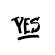 Yes word - black brush lettering on white background