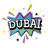Dubai Comic Text in Pop Art Style.