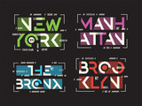 New York Brooklyn The Bronx Manhattan vector t-shirt and apparel poster
