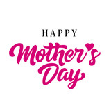 Happy Mothers day lettering. Celebration inscription with heart instead of apostrophe. Handwritten text, calligraphy. Can be used for greeting cards, posters and leaflets