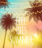 Feel This Summer Natural Palm Background Vector Illustration