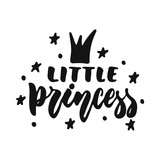 Little princess - hand drawn lettering phrase isolated on the white background. Fun brush ink vector illustration for banners, greeting card, poster design.