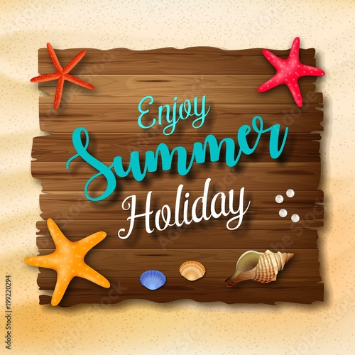 Enjoy summer holidays background with a wooden sign for text and seashell - 199220294