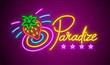 Paradise neon signboard with strawberry. Sign illumination
