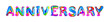 Colorful 3d text anniversary