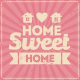 Home Sweet Home Signage Vintage Retro Shabby