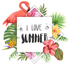 I love summer. Lettering on the background of flamingos, tropical leaves and exotic flowers