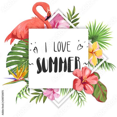 Kocham lato. Napis na tle flamingów, liści tropikalnych i egzotycznych kwiatów
