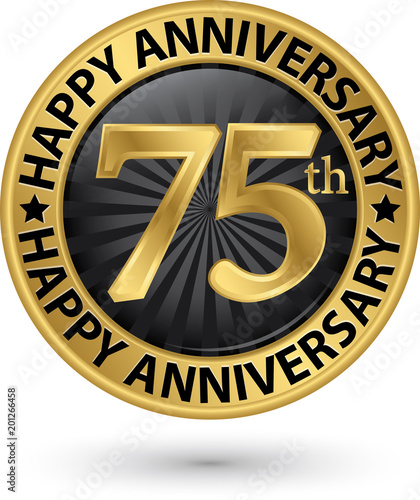 Happy 75th years anniversary gold label, vector illustration