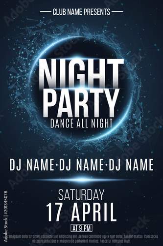 Night Party poster. Festive geometric neon flyer. Banner from geometrical plexus particles. Name of club and DJ. Vector illustration
