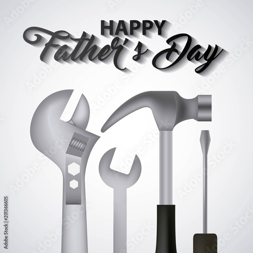 happy fathers day many tools hammer screwdriver adjustable wrench vector illustration