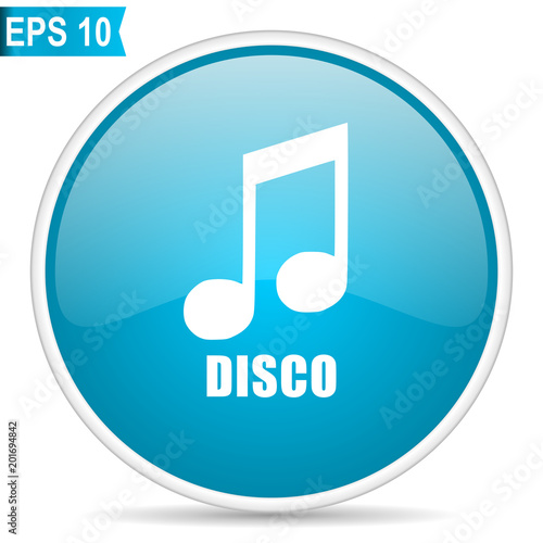 Disco music blue glossy round vector icon in eps 10. Editable modern design internet button on white background. - 201694842