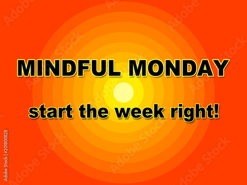 Monday Blessing Quotes - Mindful Start - 3d Illustration