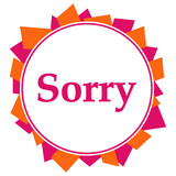Sorry Pink Orange Random Shapes Circle  - 201847261