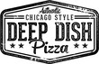 Chicago Style Deep Dish Pizza Sign