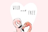 Hand drawn vector abstract graphic freehand textured sketch pink flamingo drawing illustrations background with modern typography Wild and Free isolated on pink background - 202608253