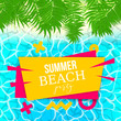 Colored palm leaf Hello summer vacation poster. Sea water pool waves vector background illustration. Travel tropical relax spa banner. Clear underwater template. - 203001430