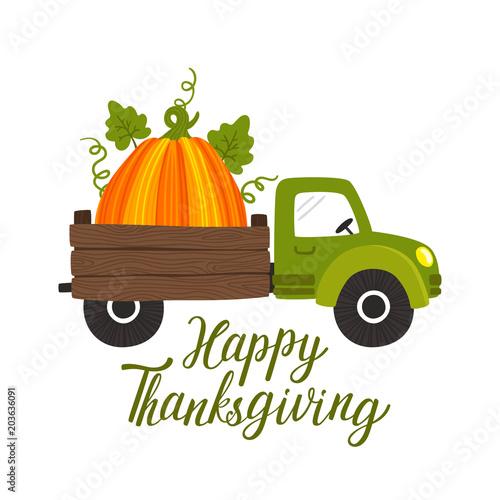 Plexiglas Boerderij Vector Thanksgiving background with truck car, big pumpkin and text