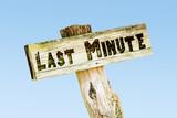 Schild 329 - Last Minute - 203810860