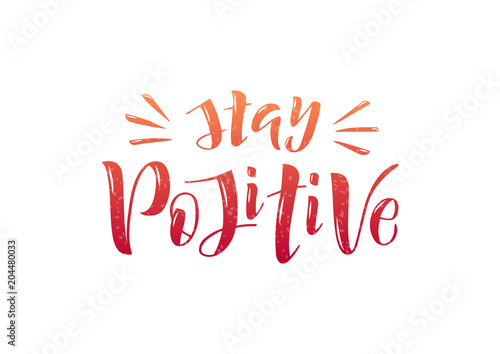 Canvas Positive Typography Hand drawn lettering phrase Stay positive