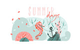 Hand drawn vector abstract cartoon summer time graphic illustrations art template background with ocean bottom,beauty seahorse and Summer days typography quote isolated on blue water waves - 204619257
