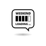 Weekend Loading sign icon, simple vector icon