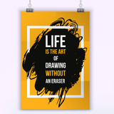 Inspirational motivational quote about Life. Typography quote for t shirt fashion, wall art prints.