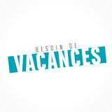 besoin de vacances - 205036823