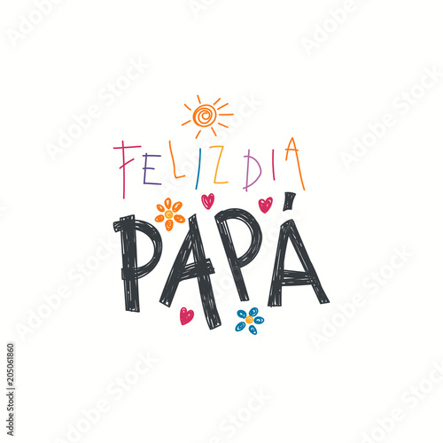 Dia Quote Simple Hand Written Lettering Quote Happy Fathers Day In Spanish Feliz Dia