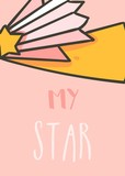 Hand drawn vector abstract graphic creative cartoon illustrations card design template with space comet star and My star calligraphy quote isolated on pink pastel background - 205214897