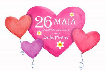 Dzień Matki 26 Maja - kartka z życzeniami oraz balonikami w kształcie serca