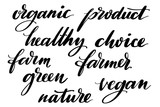 Set of healthy organic farming words. Hand drawn creative calligraphy and brush pen lettering, design for holiday greeting cards and invitations. - 205458407