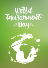 Handwritten Type Lettering Composition Of World Environment Day  Hand Drawn Earth On Green Blurred Nature  Sticker
