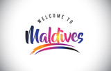 Maldives Welcome To Message in Purple Vibrant Modern Colors. - 206390030