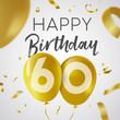 Happy birthday 60 sixty year gold balloon card