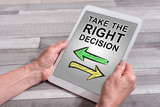 Right decision concept on a tablet - 207141089