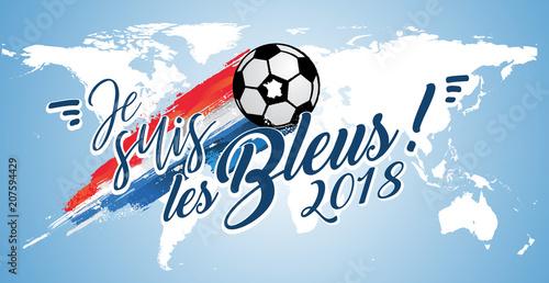 Allez la France - coupe du monde 2018 de football