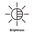 Brightness icon vector sign and symbol isolated on white background, Brightness logo concept