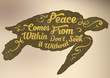 "Motivational Quote ""Peace Comes Within"""