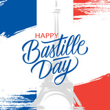 French National Day, 14th of July brush stroke greeting card in colors of the national flag of France with Eiffel tower and hand lettering Happy Bastille Day. Vector illustration.
