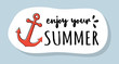 Cute summer icon with funny text. Vector.